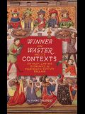 Winner and Waster and Its Contexts: Chivalry, Law and Economics in Fourteenth-Century England