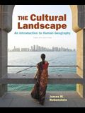The Cultural Landscape: An Introduction to Human Geography Plus MasteringGeography with Pearson eText -- Access Card Package (12th Edition)