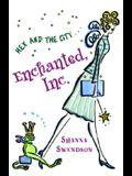 Enchanted, Inc.: Enchanted Inc., Book 1