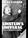 Einstein's Universe: The Layperson's Guide