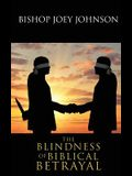 The Blindness of Biblical Betrayal