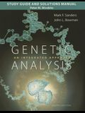 Study Guide and Solutions Manual for Genetic Analysis: An Integrated Approach
