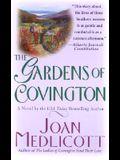 The Gardens of Covington: A Novel (Ladies of Covington)