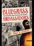Bluegrass Ambassadors: The McLain Family Band in Appalachia and the World