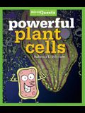 Powerful Plant Cells (Microquests)