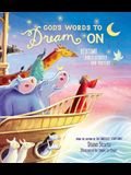 God's Words to Dream on: Bedtime Bible Stories and Prayers