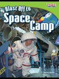 Blast Off to Space Camp (Fluent Plus)