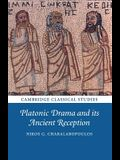 Platonic Drama and its Ancient Reception