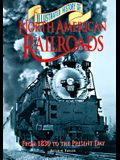 Illustrated History of North American Railroads: From 1830 to the Present Day