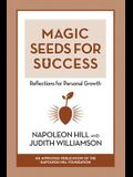 Magic Seeds for Success: Reflections for Personal Growth: Reflections for Personal Growth
