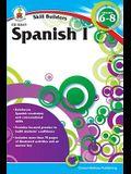 Spanish I, Grades 6 - 8 (Skill Builders), Grades 6 - 8