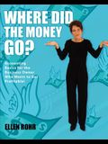 Where Did the Money Go?: Accounting Basics for the Business Owner Who Wants to Get Profitable