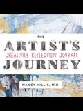 The Artist's Journey: Creativity Reflection Journal
