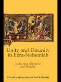 Unity and Disunity in Ezra-Nehemiah: Redaction, Rhetoric, and Reader