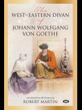 The West-Eastern Divan of Johann Wolfgang von Goethe
