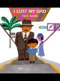 I Lost My Dad!
