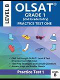 Olsat Grade 1 (2nd Grade Entry) Level B: Practice Test One Gifted and Talented Prep Grade 1 for Otis Lennon School Ability Test
