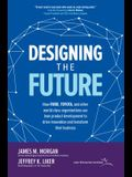 Designing the Future: How Ford, Toyota, and Other World-Class Organizations Use Lean Product Development to Drive Innovation and Transform Their Busin