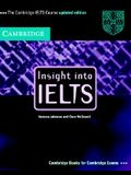 Insight Into Ielts Student's Book Updated Edition: The Cambridge Ielts Course