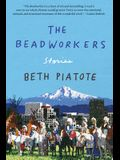 The Beadworkers: Stories
