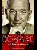 Noel Coward Autobiography (Methuen World Classics: The Coward Collection)
