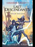 Fate of the Gods (Last Descendants: An Assassin's Creed Novel Series #3), 3