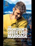 The Professor's Green Card Marriage, Volume 98
