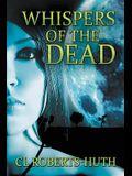 Whispers of the Dead: A Gripping Supernatural Thriller