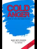 Cold Anger: A Story of Faith and Power Politics