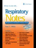 Respiratory Notes: Respiratory's Therapist's Pocket Guide