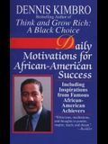 Daily Motivations for African-American Success: Including Inspirations from Famous African-American Achievers