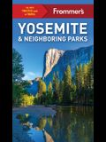 Frommer's Yosemite and Neighboring Parks