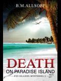 Death on Paradise Island: Fiji Islands Mysteries 1
