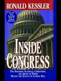 Inside Congress: The Shocking Scandals, Corruption, and Abuse of Po