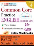 Common Core Practice - 4th Grade English Language Arts: Workbooks to Prepare for the Parcc or Smarter Balanced Test
