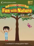 Fun with Nature: A Workbook of Natural Science Topics