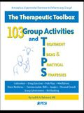 103 Group Activities and Treatment Ideas & Practical Strategies (Tips)