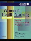 Women's Health Nursing: Toward Evidence-Based Practice