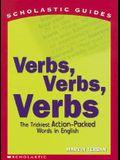 Verbs! Verbs! Verbs! (Scholastic Guides)