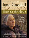 Harvest for Hope: A Guide to Mindful Eating