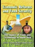 Economic Reforms and Food Security: The Impact of Trade and Technology in South Asia