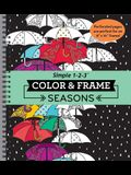 Color & Frame - Seasons (Adult Coloring Book)