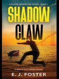 Shadow Claw: A Brock Finlander Novel