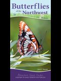 Butterflies of the Northwest: Your Way to Easily Identify Butterflies
