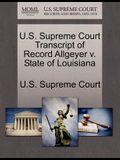U.S. Supreme Court Transcript of Record Allgeyer V. State of Louisiana