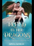 Freed by Her Dragons