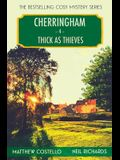 Thick as Thieves: A Cherringham Cosy Mystery
