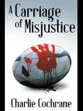 A Carriage of Misjustice