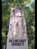 Killing Davy Crockett