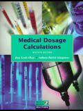 Medical Dosage Calculations (7th Edition)